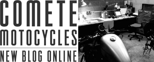Comete Motocycles, new blog online.