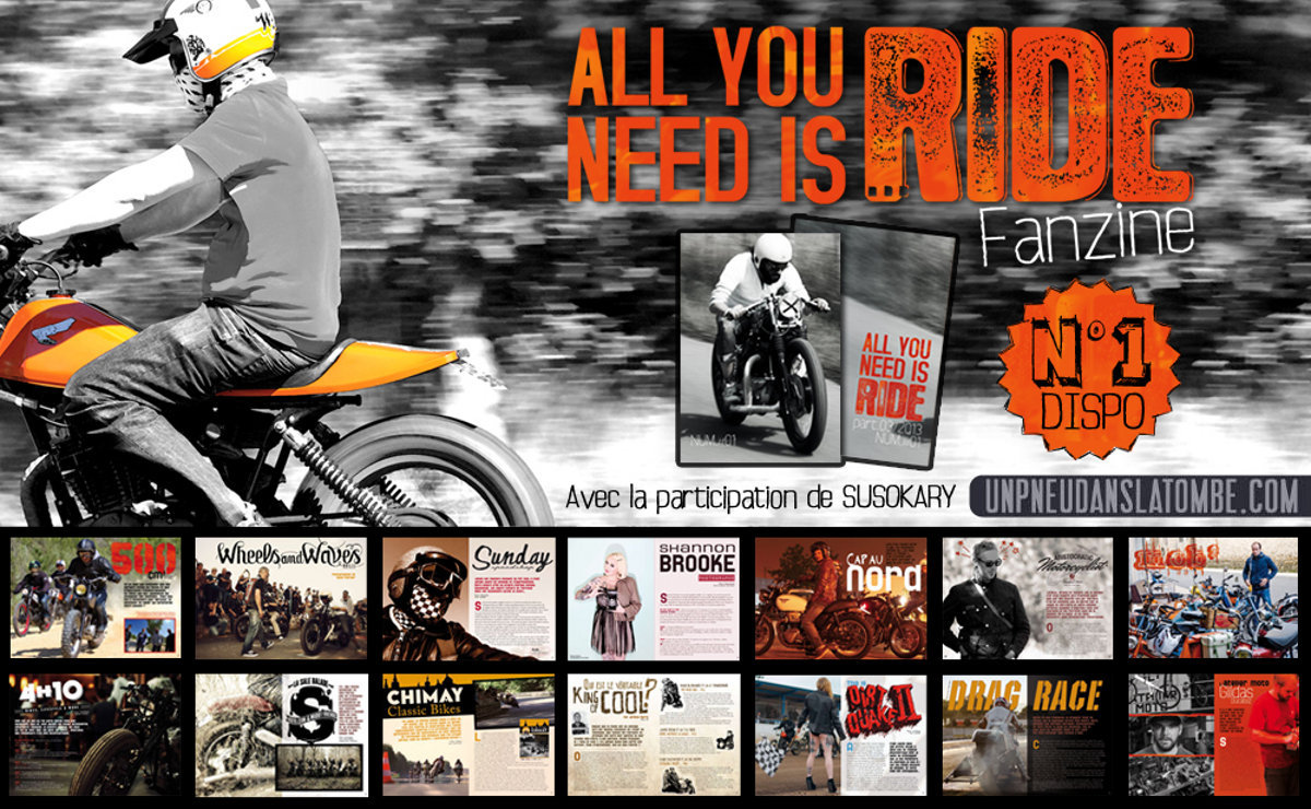 """All you need is ride"", LE fanzine indispensable !"